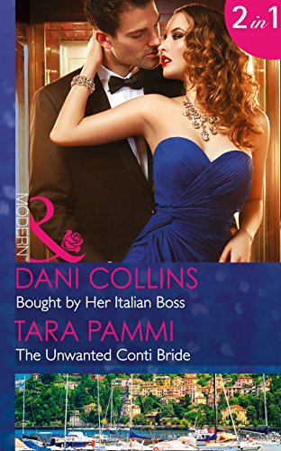 book cover of Bought by Her Italian Boss / The Unwanted Conti Bride