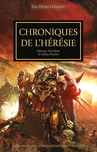 Chroniques de L'Hrsie (Tales of Heresy t. 10)
