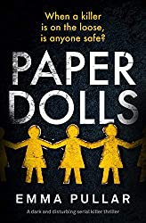 Paper Dolls: a dark serial killer thriller