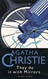 Cover of: They Do It With Mirrors (The Christie Collection) | Agatha Christie