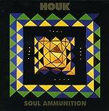 Songtexte von Houk - Soul Ammunition