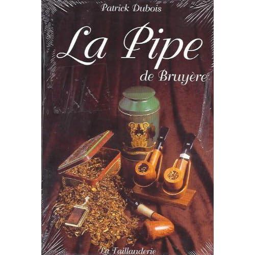 La pipe de Bruyère