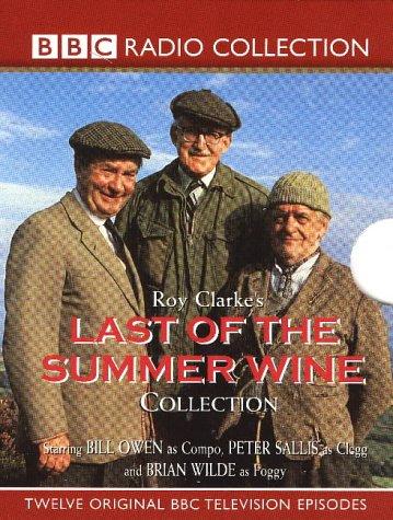 Last of the Summer Wine: Starring Bill Owen, Peter Sallis & Kathy Staff v.1-3: Starring Bill Owen, Peter Sallis & Kathy Staff Vol 1-3 (BBC Radio Collection)