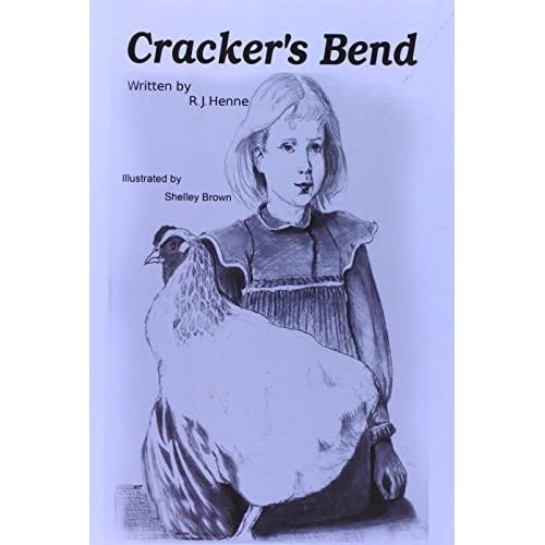 Cracker's Bend by R. J. Henne (2009-11-03)
