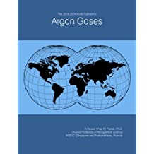 The 2019-2024 World Outlook for Argon Gases