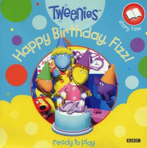 Tweenies- Happy Birthday, Fizz!(Pb)