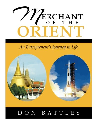 Merchant of the Orient: An Enterpreneur's Journey in Life