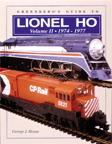 Greenberg's Guide to Lionel Ho Trains: 1974-1977: 2