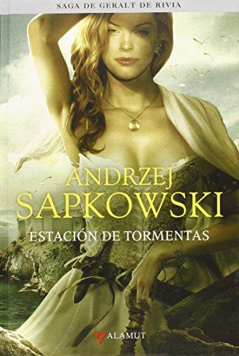 Estacion de tormentas - Saga Geralt de Rivia 8 tela (Alamut Serie Fantástica) por Andrzej Sapkowski