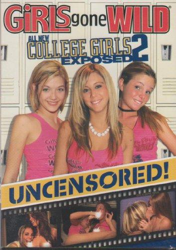 Girls Gone Wild: College Girls Exposed 2 (College Wild Girls Gone)