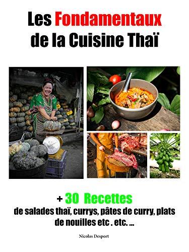 Couverture du livre Les Fondamentaux de la Cuisine thaï (cuisine de la Thaïlande t. 1)