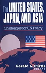 The United States, Japan & Asia - Challenges for U.S.Policy (Paper)