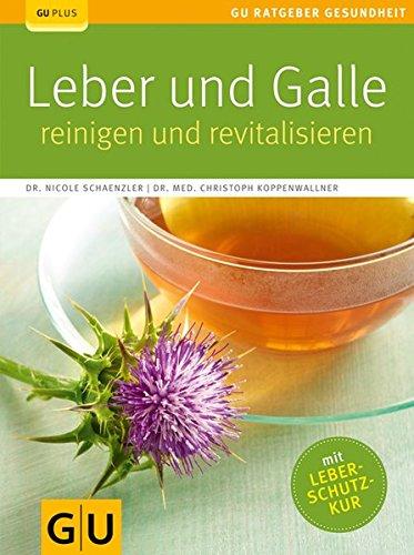 Gallenblase Heilmittel (Leber und Galle reinigen und revitalisieren)