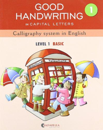 GOOD HANDWRITING 1-capital letters: Calligraphy system in English-level 1 Basic por Marta Màdico Joven