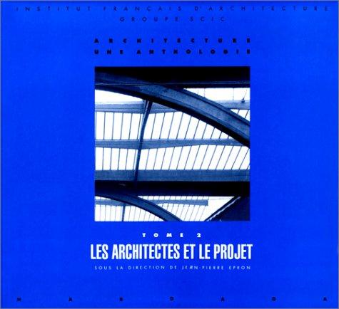 LA CULTURE ARCHITECTURALE. : Tome 2