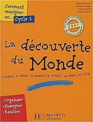 Comment enseigner la découverte du monde, Cycle 2
