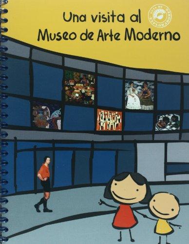Una visita al Museo de Arte Moderno/ A Visit to the National Museum of Modern Art (Guia de exploradores/ Explorer's Guide)