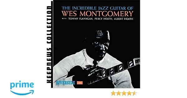 Incredible jazz guitar wes montgomery johnny burke amazon