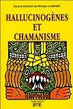Hallucinogenes et chamanisme