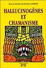 Hallucinogenes et chamanisme par Harner