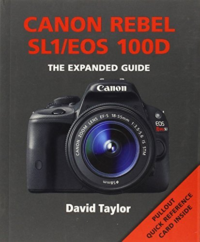 canon-rebel-sl1-eos-100d-expanded-guides-by-david-taylor-2015-04-01
