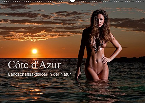 Côte d'Azur - Landschaftsaktbilder in der Natur (Wandkalender 2019 DIN A2 quer): Aktaufnahmen am Meer und in den schönsten Landschaften der Côte d'Azur (Monatskalender, 14 Seiten ) (CALVENDO Kunst)
