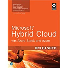 Microsoft Hybrid Cloud Unleashed with Azure Stack and Azure (English Edition)