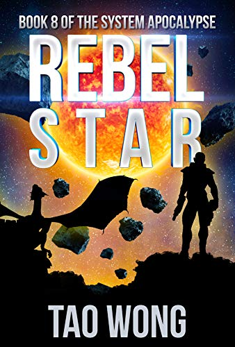 Rebel Star: A LitRPG  Post-Apocalyptic Space Opera (System Apocalypse Book 8) (English Edition)