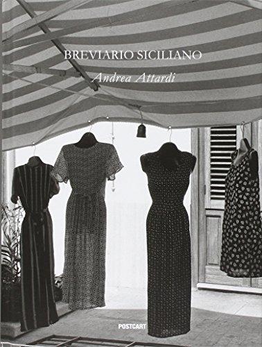 Breviario siciliano. Ediz. italiana e inglese (Fotografia) por Andrea Attardi