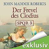 Image de Der Frevel des Clodius (SPQR 3)