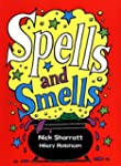 Spells and Smells