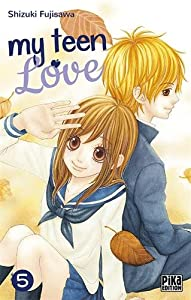 My teen love Edition simple Tome 5