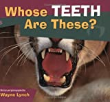 Whose Teeth Are These ? (Whose....is This?)