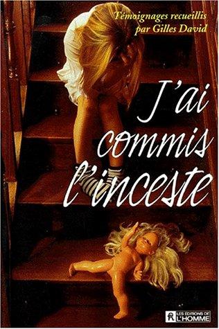 J'ai commis l'inceste par Gilles David