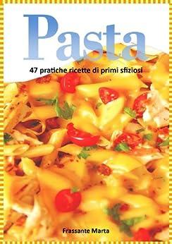 Pasta (Italian Edition) von [Frassante, Marta]