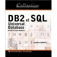 DB2 et SQL : Universal Database (version 8.2 pour Windows)