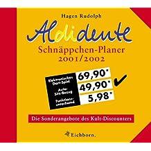 Aldidente Schnäppchen-Planer 2001/2002