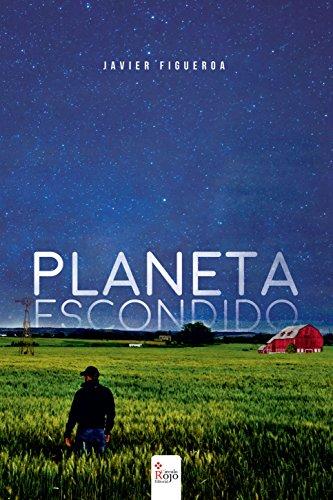 Planeta Escondido por Javier Figueroa Hernández