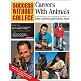 Careers with Animals (Success Without College) by Audrey Pavia (2001-05-01)