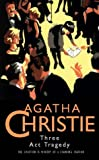 Cover of: Three Act Tragedy (Agatha Christie Collection) | Agatha Christie