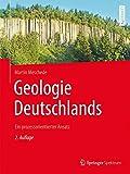 Geologie Deutschlands: Ein prozessorientierter Ansatz - Martin Meschede