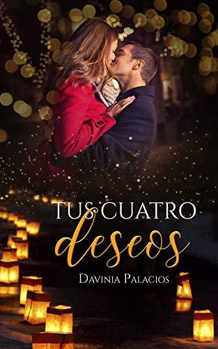 TUS CUATRO DESEOS (Spanish Edition)