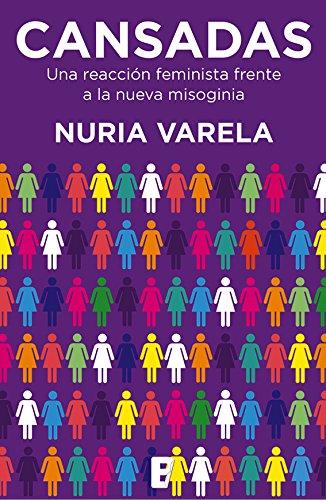 Descargar Libro Cansadas de Nuria Varela