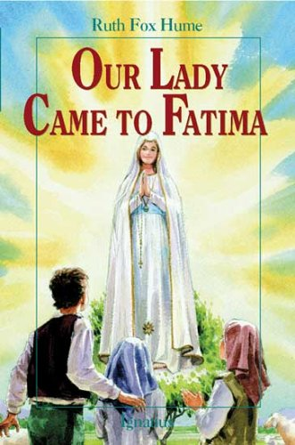 Our Lady Came to Fatima (Vision Books) por Ruth Fox Hume
