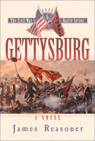 Gettysburg (The Civil War Battle Series, Book 6) by James Reasoner (2001-09-17)