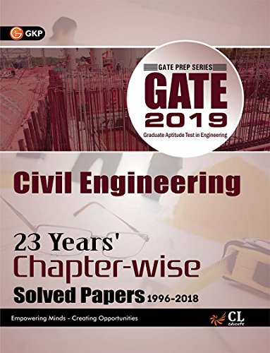 Gate Civil Engineering (23 Year's Chapter wise Solved Papers) 2019