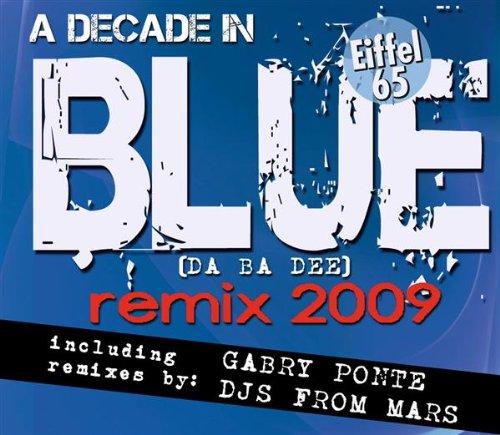 Blue 2009 (Gabry Ponte Rmx Radio)