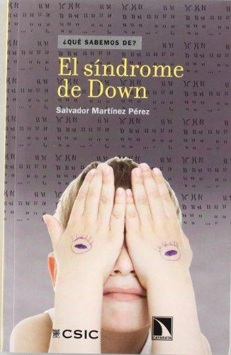 El síndrome de Down (¿Qué sabemos de?) por Salvador Martínez Pérez