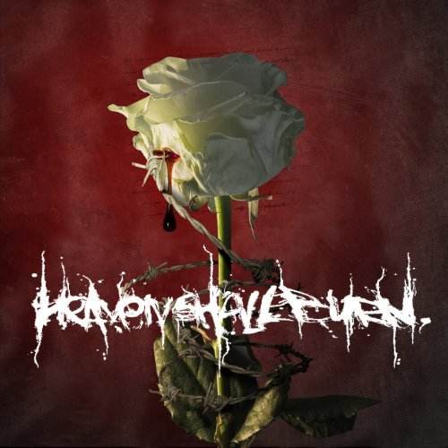 Whatever It May Take by HEAVEN SHALL BURN (2002-01-22)