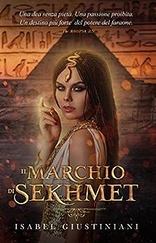 Il marchio di Sekhmet (File JE60754 spin off) di [Giustiniani, Isabel]